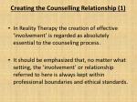 creating the counselling relationship 1