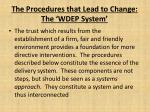 the procedures that lead to change the wdep system