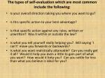 the types of self evaluation which are most common include the following