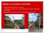 design for surveillance and safety