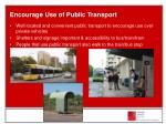 encourage use of public transport