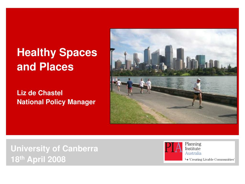 healthy spaces and places liz de chastel national policy manager l.