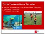 provide passive and active recreation
