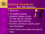 creative incentives6