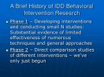 a brief history of idd behavioral intervention research