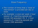 dose frequency