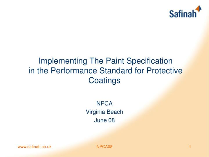 implementing the paint specification in the performance standard for protective coatings n.