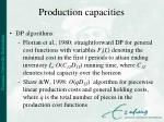 production capacities34