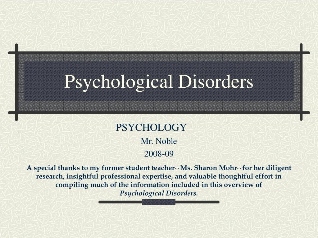 psychological disorders l.