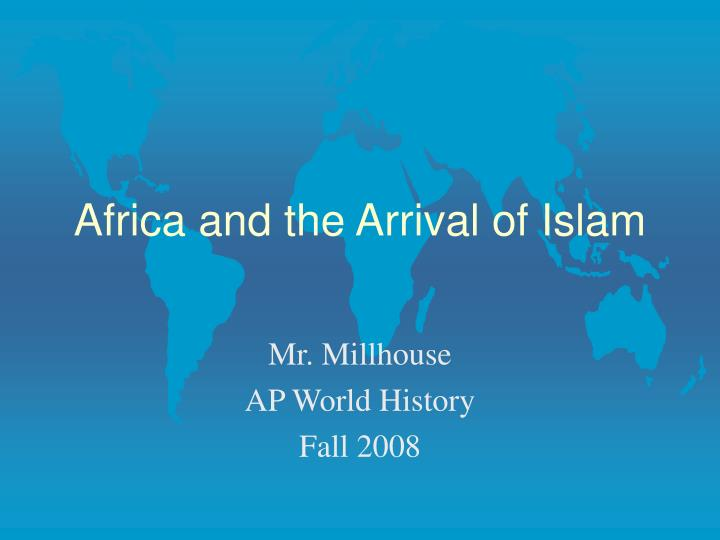 africa and the arrival of islam n.