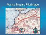mansa musa s pilgrimage