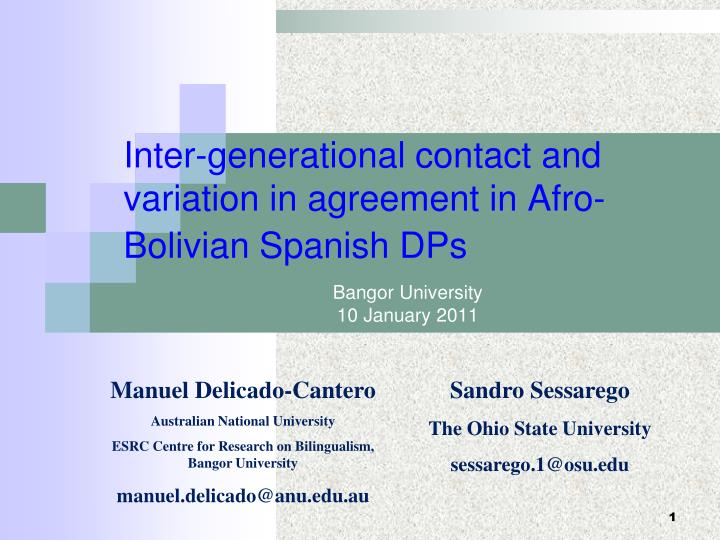 inter generational contact and variation in agreement in afro bolivian spanish dps n.