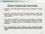 socio historical overview4