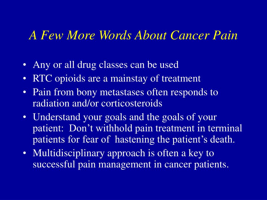 A Few More Words About Cancer Pain