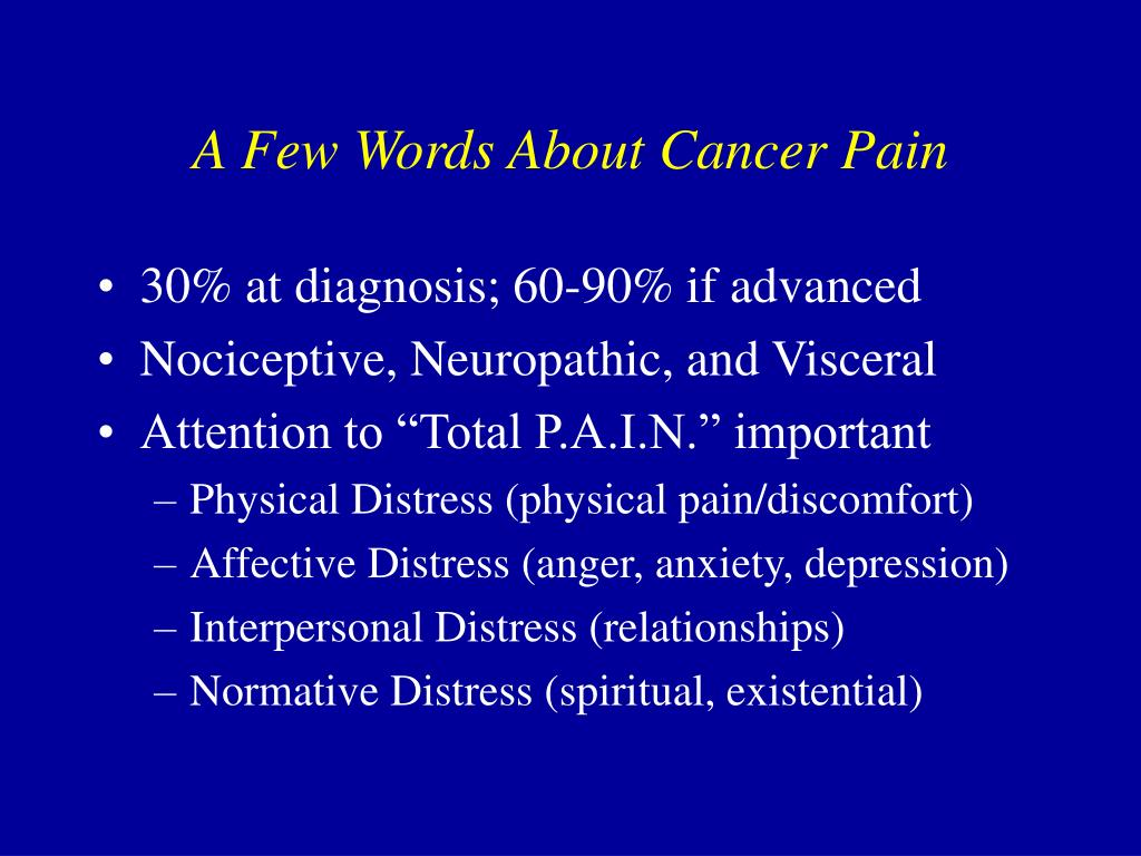 A Few Words About Cancer Pain