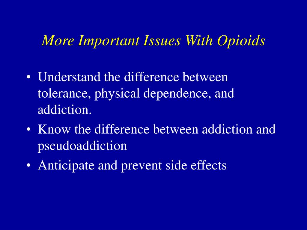 More Important Issues With Opioids