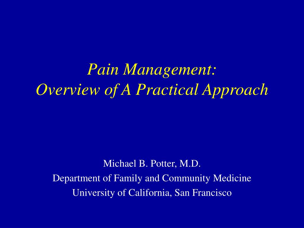 pain management overview of a practical approach l.