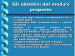 gli obiettivi del modulo proposto