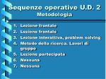 sequenze operative u d 2 metodologia
