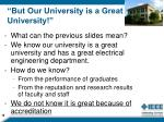 but our university is a great university