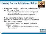 looking forward implementation