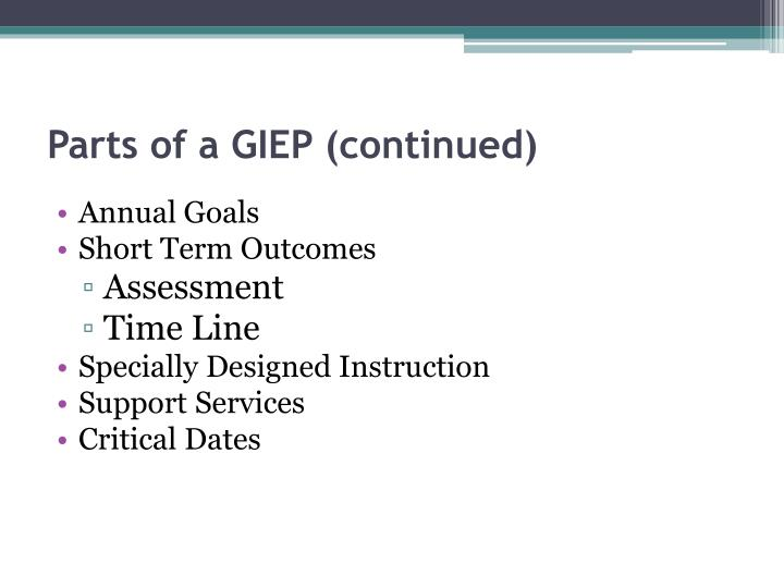 Parts of a giep continued