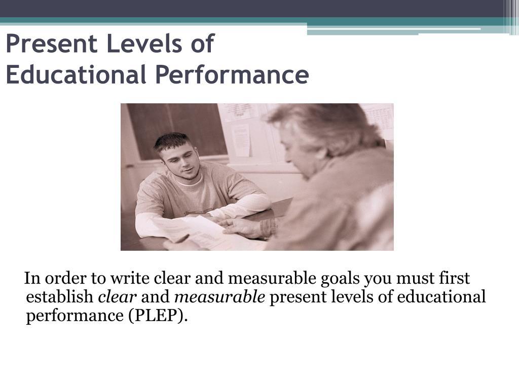 Present Levels of
