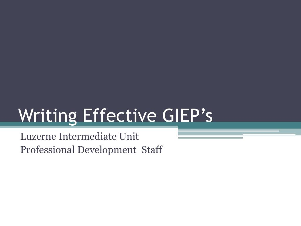 writing effective giep s l.
