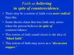 faith as believing in spite of counterevidence
