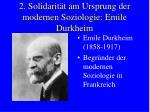 2 solidarit t am ursprung der modernen soziologie emile durkheim