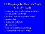 4 1 urspr nge bei heinrich pesch sj 1854 192610