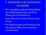 5 solidarit t in der christlichen sozialethik