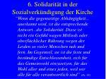 6 solidarit t in der sozialverk ndigung der kirche19