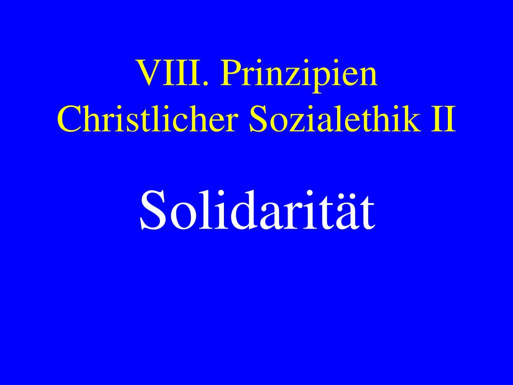 viii prinzipien christlicher sozialethik ii l.