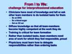 from i to we challenge for interprofessional education