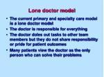 lone doctor model