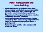 panel management and team building