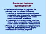 practice of the future building block 5