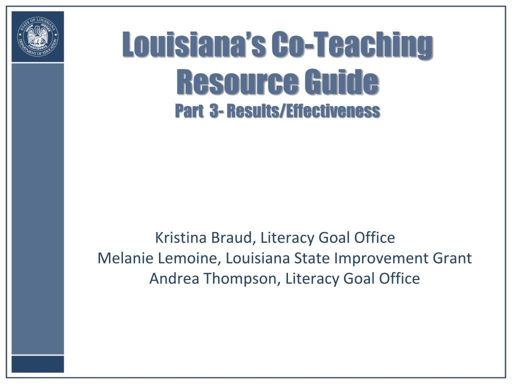 louisiana s co teaching resource guide part 3 results effectiveness l.