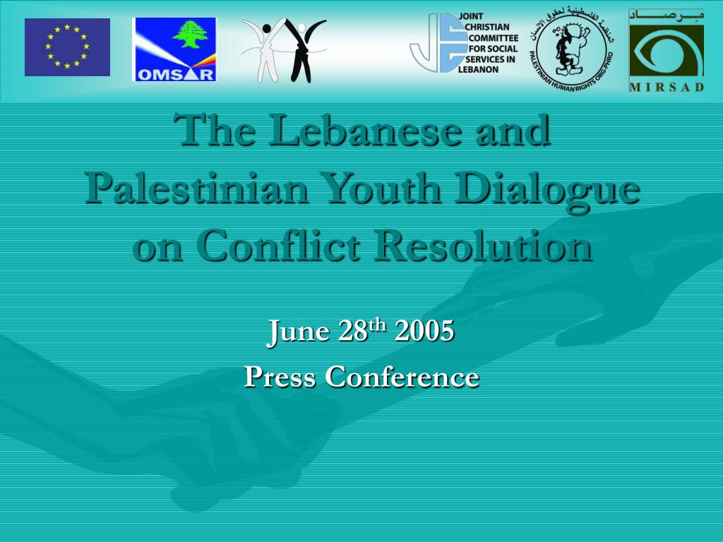 the lebanese and palestinian youth dialogue on conflict resolution l.