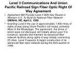 level 3 communications and union pacific railroad sign fiber optic right of way agreement