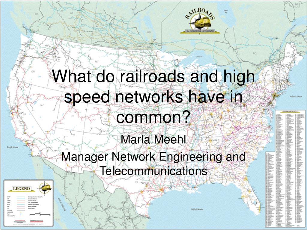 what do railroads and high speed networks have in common l.