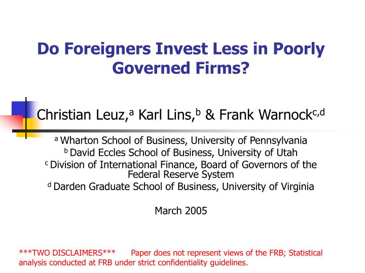 do foreigners invest less in poorly governed firms n.