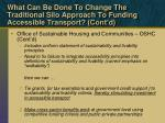 what can be done to change the traditional silo approach to funding accessible transport cont d