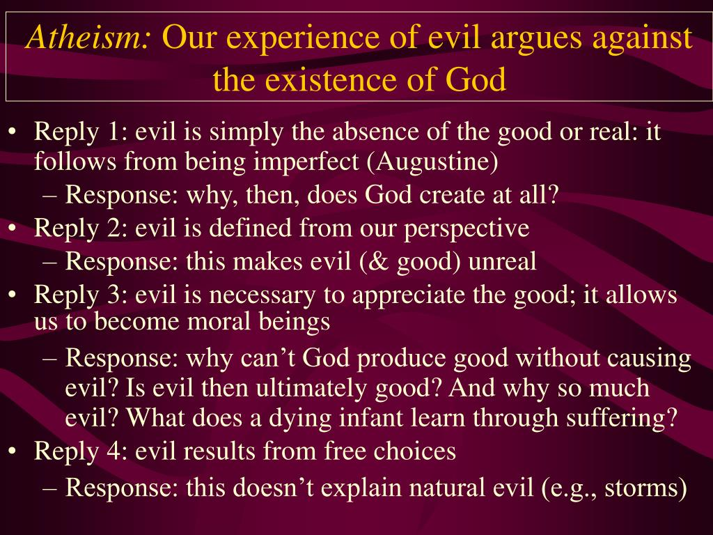 atheism our experience of evil argues against the existence of god l.