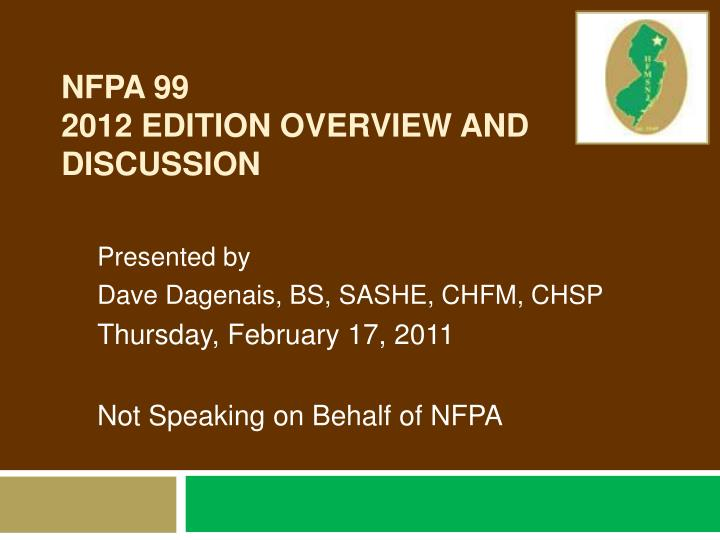 nfpa 99 2012 edition overview and discussion n.