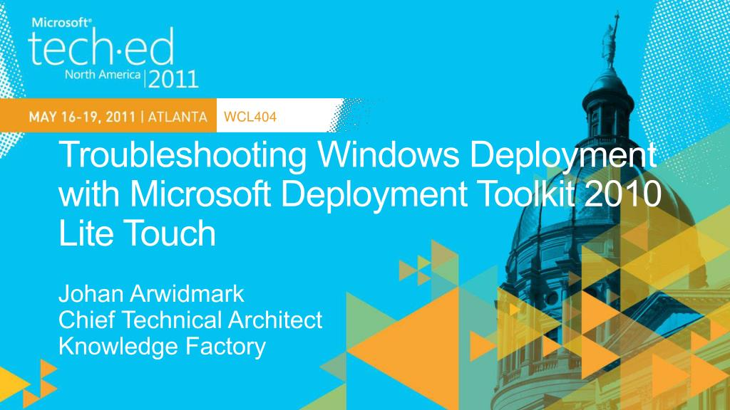 troubleshooting windows deployment with microsoft deployment toolkit 2010 lite touch l.