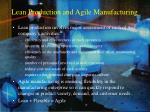 lean production and agile manufacturing