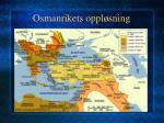 osmanrikets oppl sning