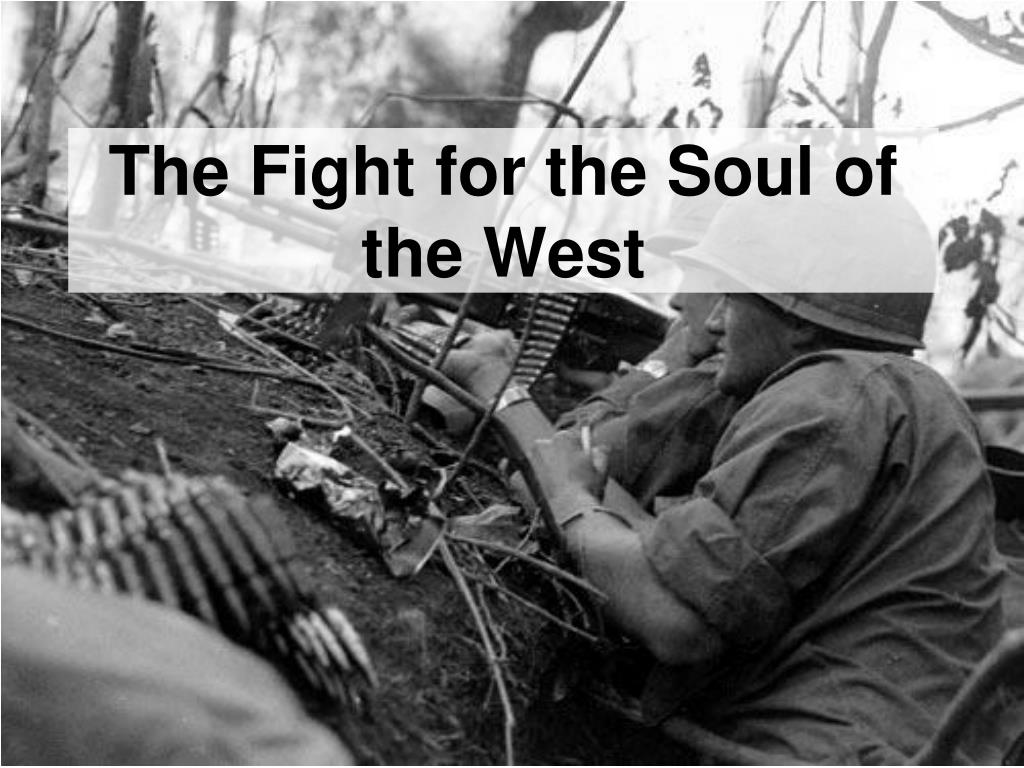 the fight for the soul of the west l.